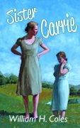 Sister Carrie by William H. Coles