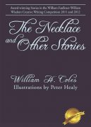 The Necklace and Other Stories by William H. Coles
